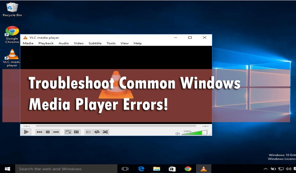 troubleshooting windows media player windows 10