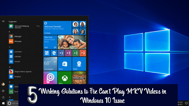 5 Working Solutions to Fix Can't Play MKV Videos in Windows