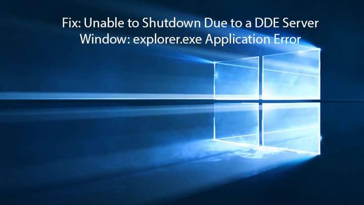 Solved: DDE Server Window: Explorer exe Application Error