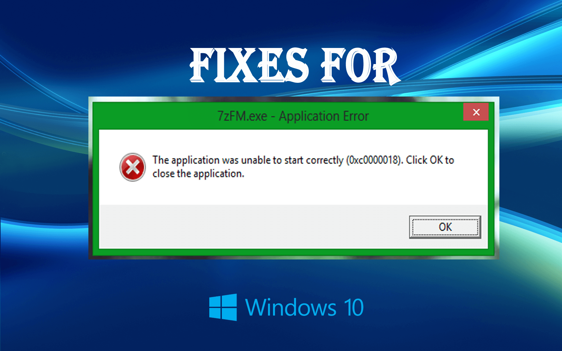 Top 4 Ways To Fix \u201cThe Application Was Unable To Start Correctly