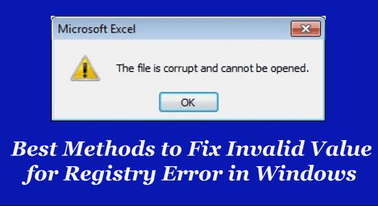 Best methods to fix invalid value for registry error in for Best value windows