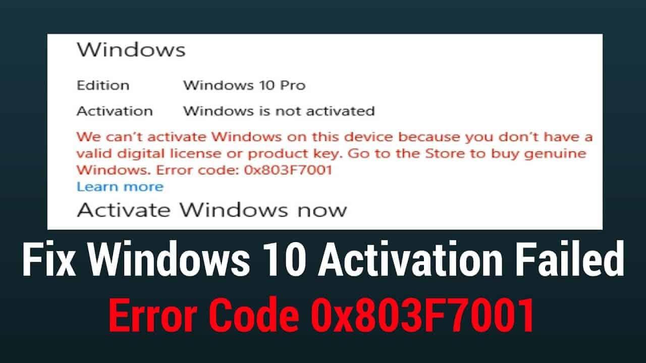 3 Easy Methods to Fix Activation Error 0x803f7001 in Windows 10