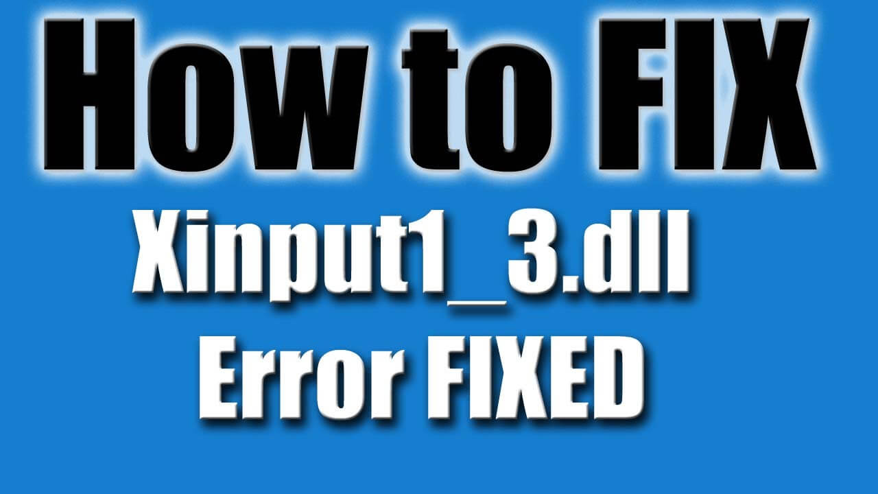 free download xinput1_3.dll file for windows 7
