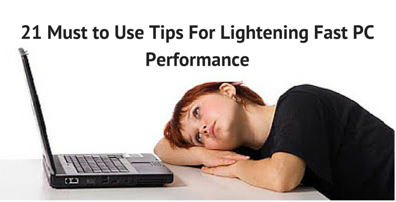 tips to opimize PC performance
