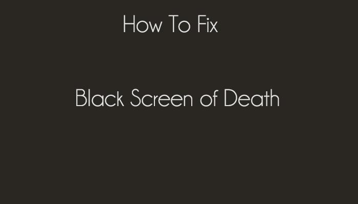 Black-Screen-of-Death-Error