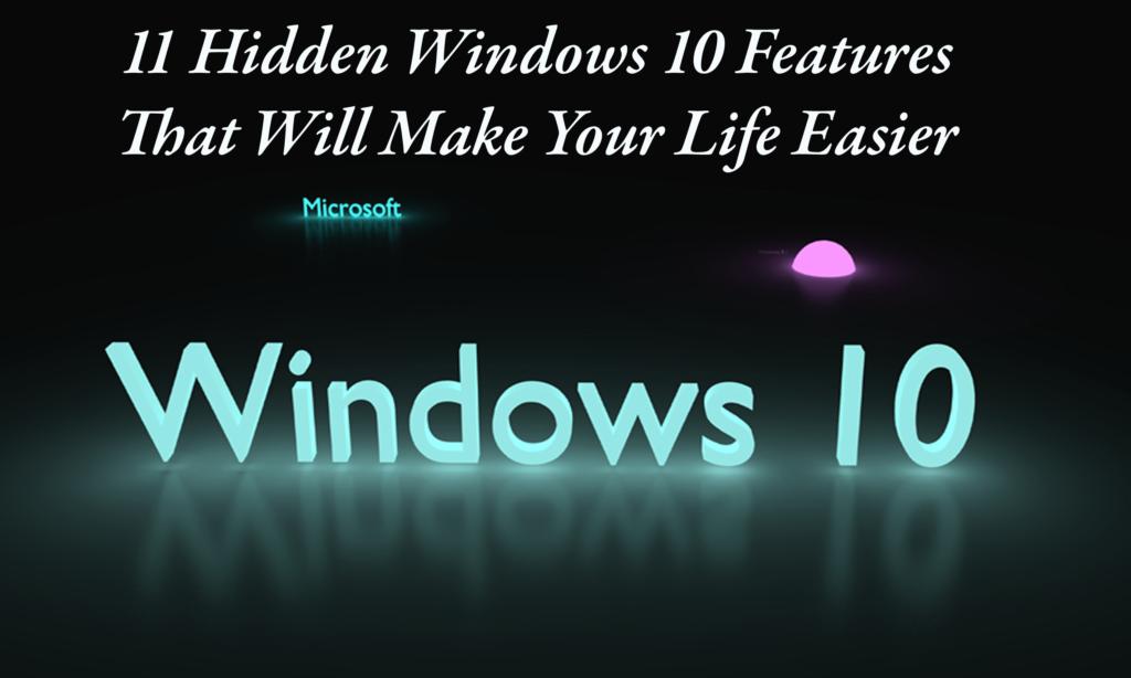 hidden windows 10 features