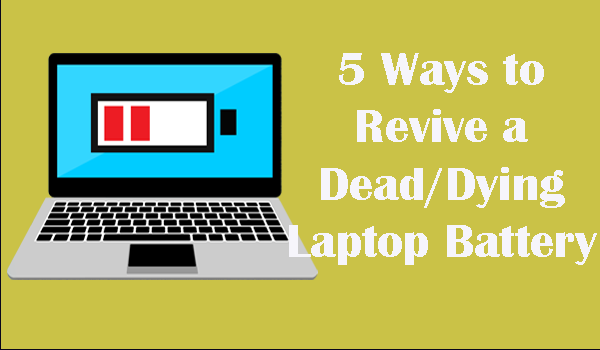 Revive a Dead Laptop Battery