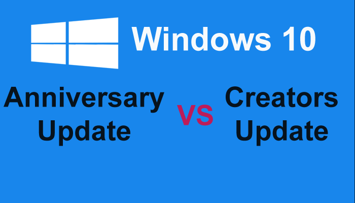 Windows 10 Anniversary Vs Creators Update Know Which is Better