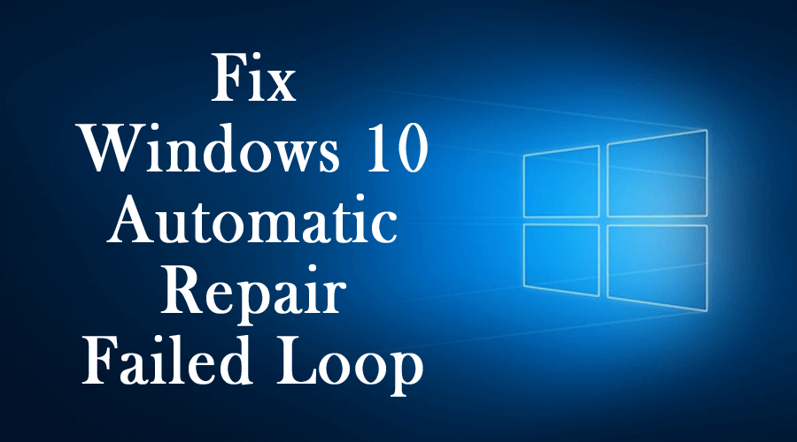 Windows 10 Automatic Repair Failed