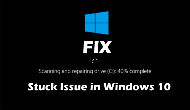 fix-scanning-and-repairing-drive-stuck-issue-in-windows-10