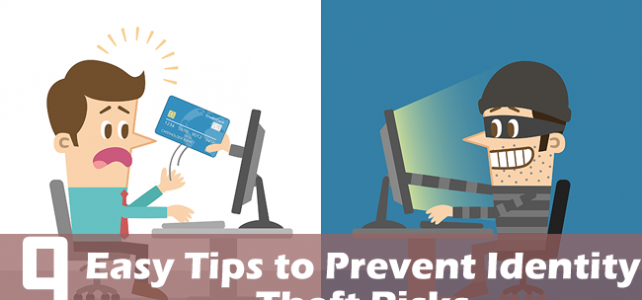 9 Easy Tips to Prevent Identity Theft Risks