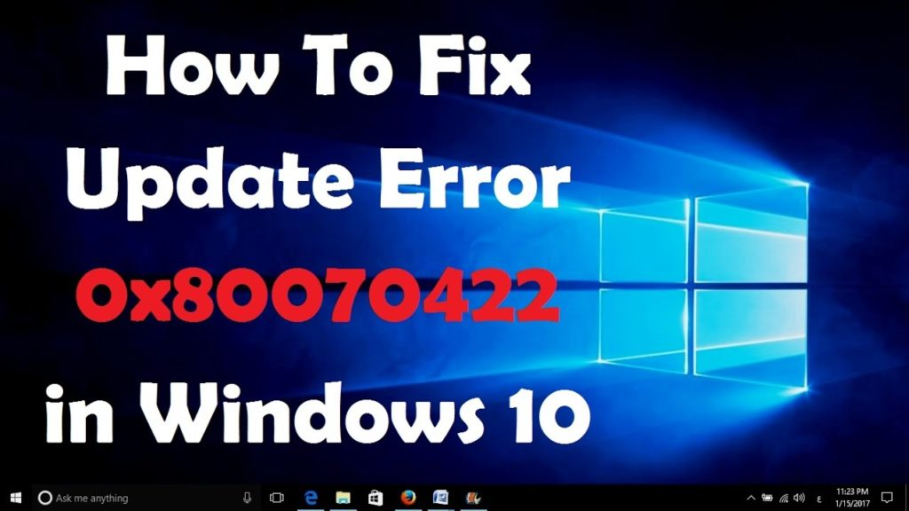 windows-10-update-error-0x80070422