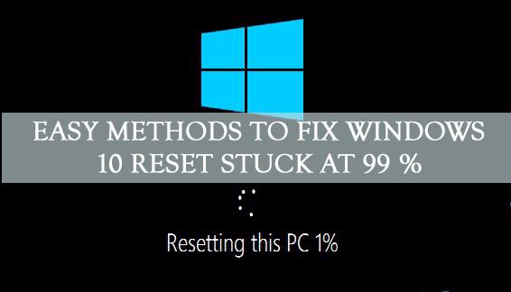 windows-10-reset-stuck-at-99