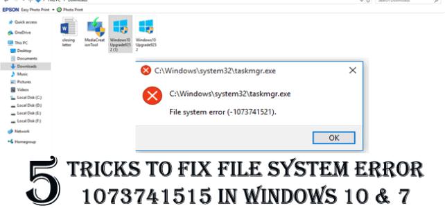 5 Tricks to Fix File System Error 1073741515 in Windows 10 & 7