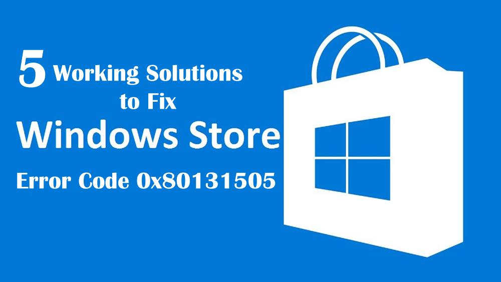 windows-store-error-code-0x80131505