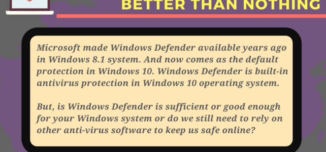 [INFOGRAPHIC] Is Windows Defender: Better than Nothing