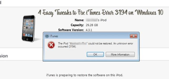 4 Easy Tweaks to Fix iTunes Error 3194 on Windows 10