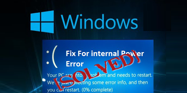 7 Easy Tricks to Fix INTERNAL_POWER_ERROR BSOD Error on Windows 10/8/7
