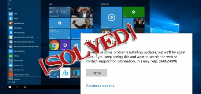 6 Quick Tweaks to Fix Windows 10 Update Error 0x80240fff