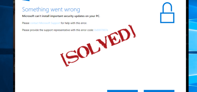 Top 6 Solutions to Fix Windows 10 Error 0x8007007e